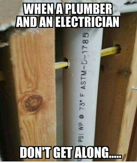 """Meme of a wire running through a water pipe with the text """"When a plumber and an electrician don't get along..."""""""
