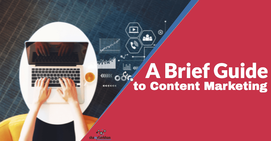 brief guide to content marketing