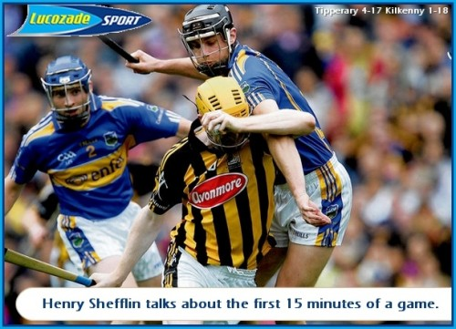 Henry Shefflin talks about the first 15 minutes of a game