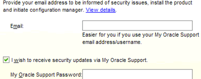 Provide your Oracle Support credentials, this will register this instance so that it will be available for support and, if specified, allow you to receive security updates via e-Mail