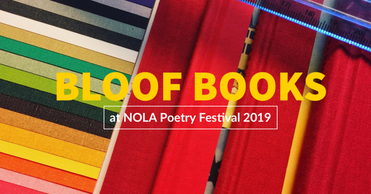 Several colors of book cloth and a blue translucent ruler with text that reads Bloof Books at NOLA Poetry Festival 2019