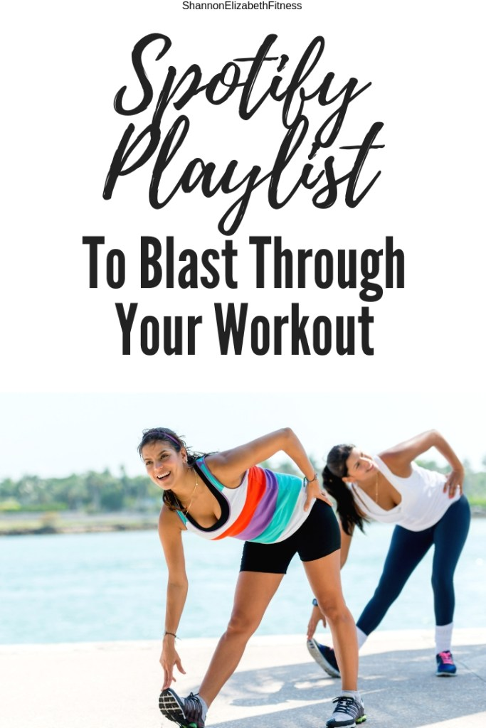 Spotify Playlist To Blast Through Your Workout | Shannon