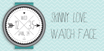 Skinny Love Android Wear Watch