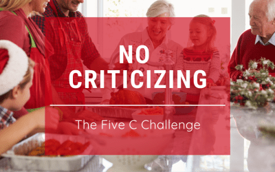 Five C Challenge: No Criticizing