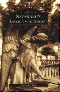 Laurel Grove Cemetery Pictorial Book