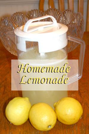 Homemade Lemonade- So Refreshing on a Hot Day!