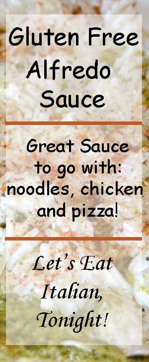 Gluten Free Alfredo Sauce-Let's eat Italian tonight!