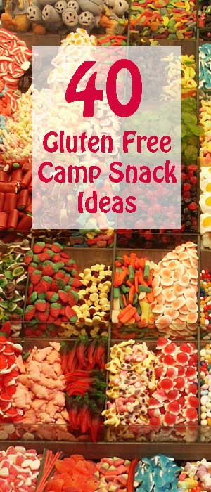 40 Gluten Free Camp Snacks- Every camper needs a snack!