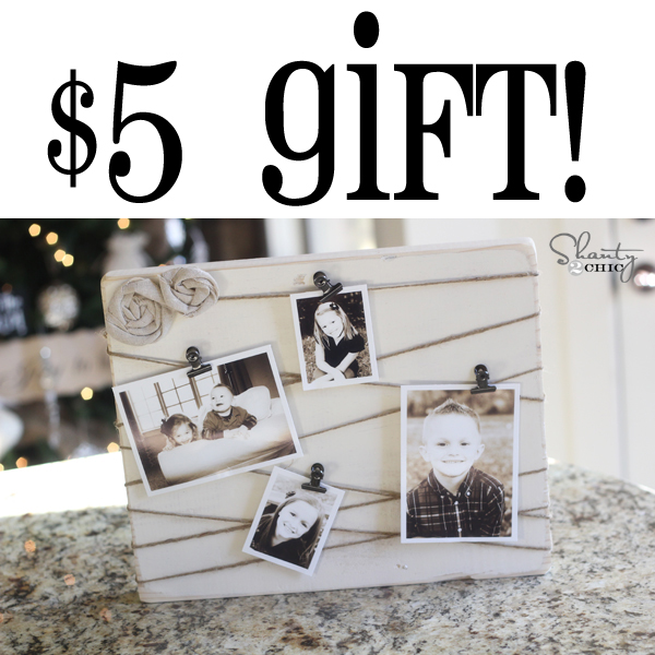 Diy Gifts Easy Cheap Last Minute Gifts Shanty 2 Chic