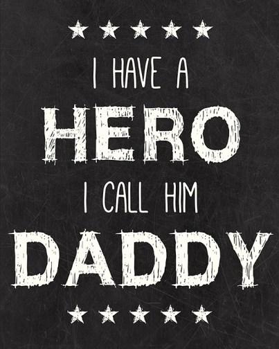 Daddy Hero Free Printable I