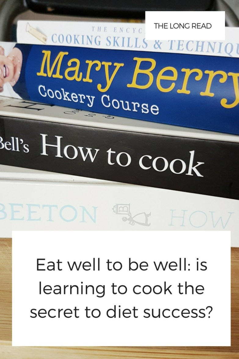Eat well to be well by learning to cook
