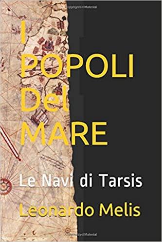 I Popoli del Mare: Le Navi di Tarsis