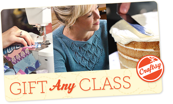 Give Any Class - Craftsy classes