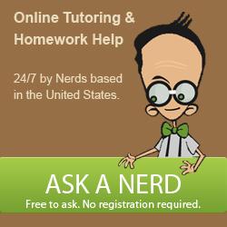 Ask A Nerd | Homework Help