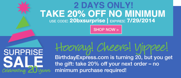 Birthday Express Surprise Sale - Save 20%