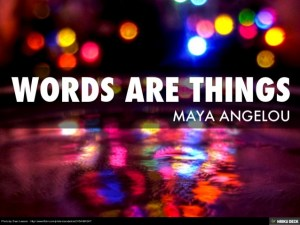 words are things
