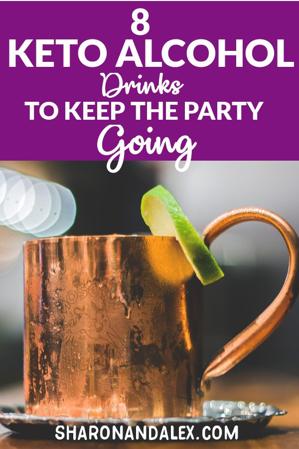 Keep the party going while you're on the keto diet! Here are 8 awesome keto alcohol recipes that are low in carbs but big on taste! #keto #ketoalcohol #ketogenicdiet #ketodrinks