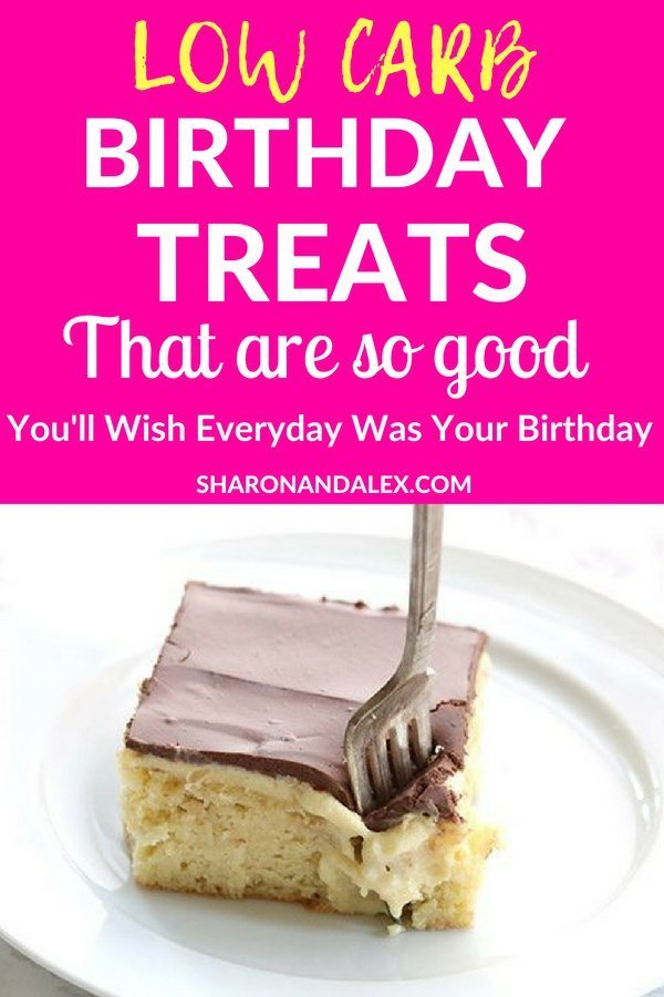 You have got to check out these delicious ideas for low carb birthday treats! Keto-friendly and healthy, these birthday goodies will help you celebrate in style! #keto #lowcarb #healthydesserts #birthdaycakes #lowcarbbirthday #lowcarbideas