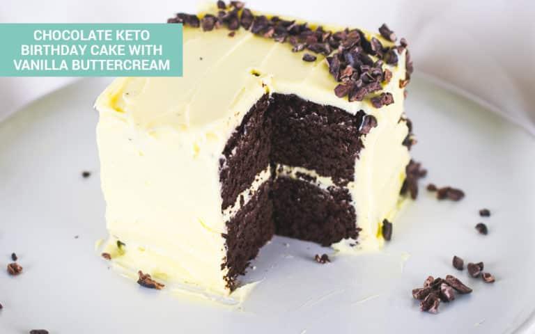Low Carb Birthday Treats - Chocolate Keto Birthday Cake with Vanilla Buttercream