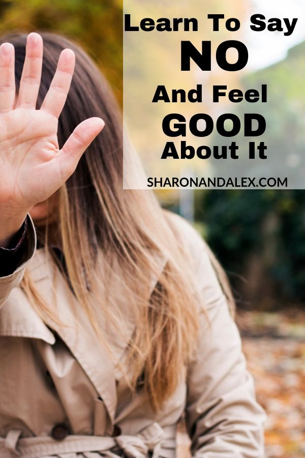 Learn to Say No And Feel Good About It
