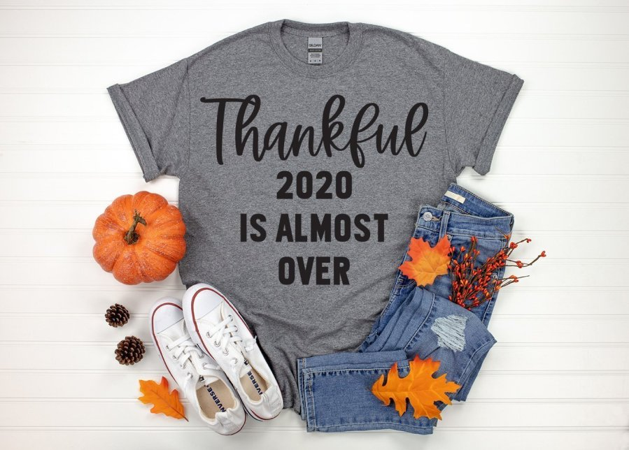 Thankful 2020 is Almost Over Free SVG