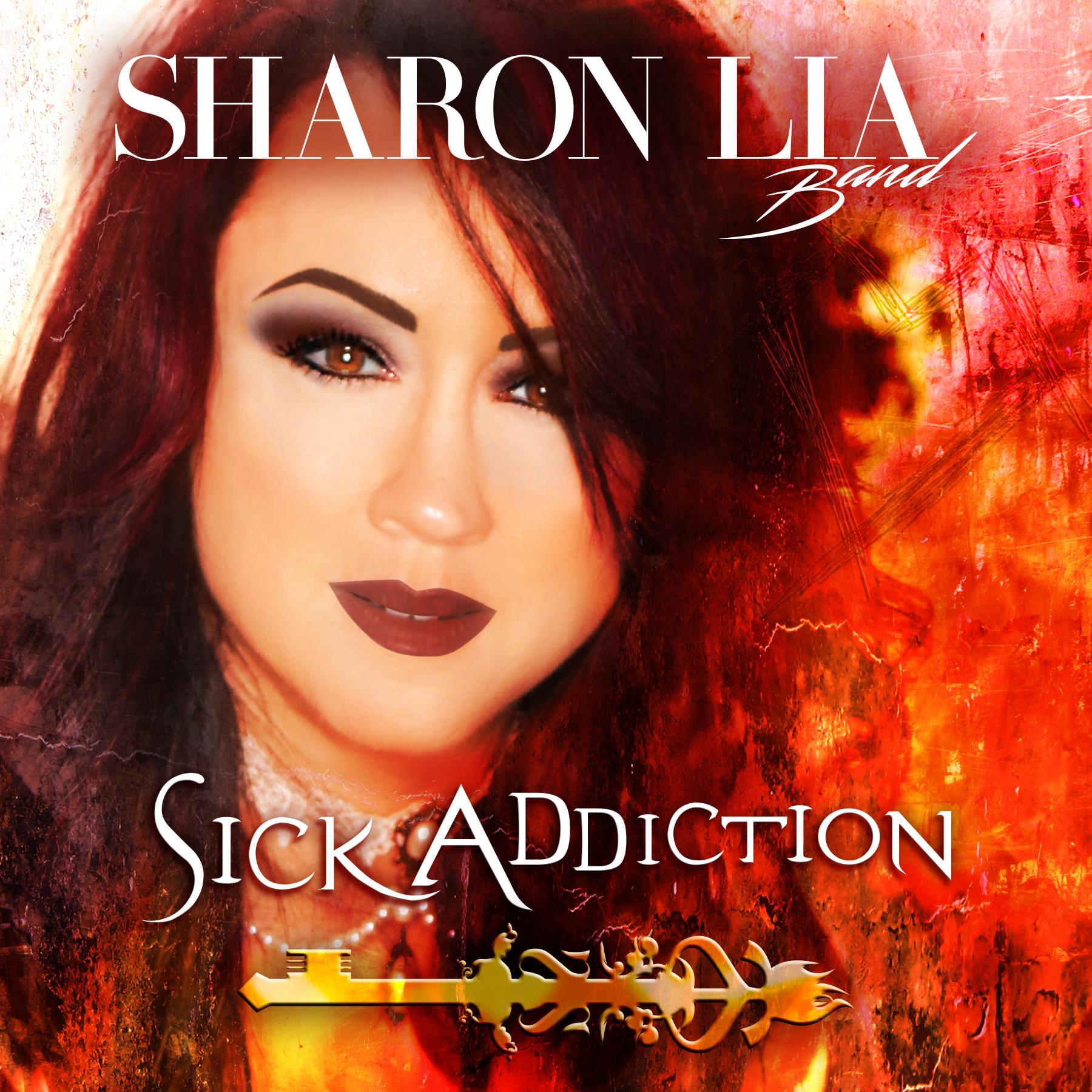 Sick Addiction single artwork Sharon Lia Band