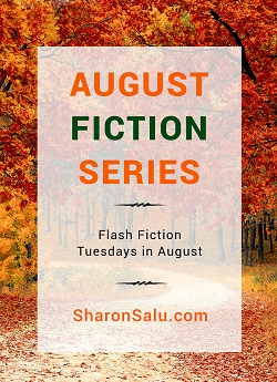 August Fiction Series: Flash Fiction on Tuesdays