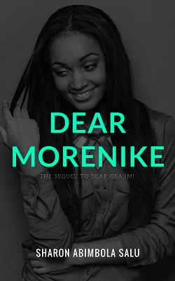 Dear Morenike: The Sequel to Dear Obajimi is here!