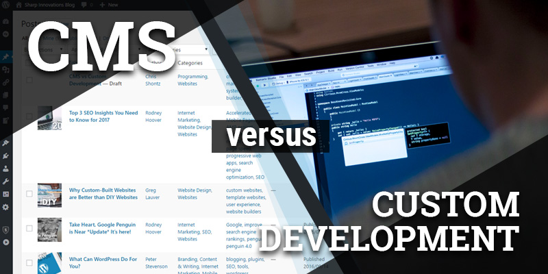 CMS vs Custom Development