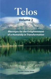 Telos Volume 2 Book | Shasta Rainbow Angels