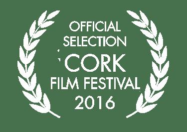 Official Selection Cork Film Festival 2016