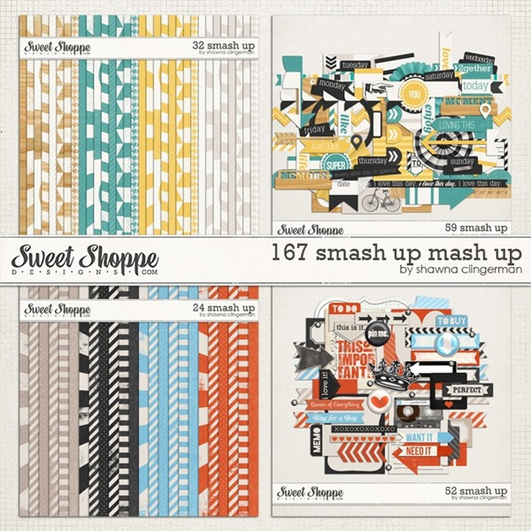 167 Smash Up Mash Up by Shawna Clingerman