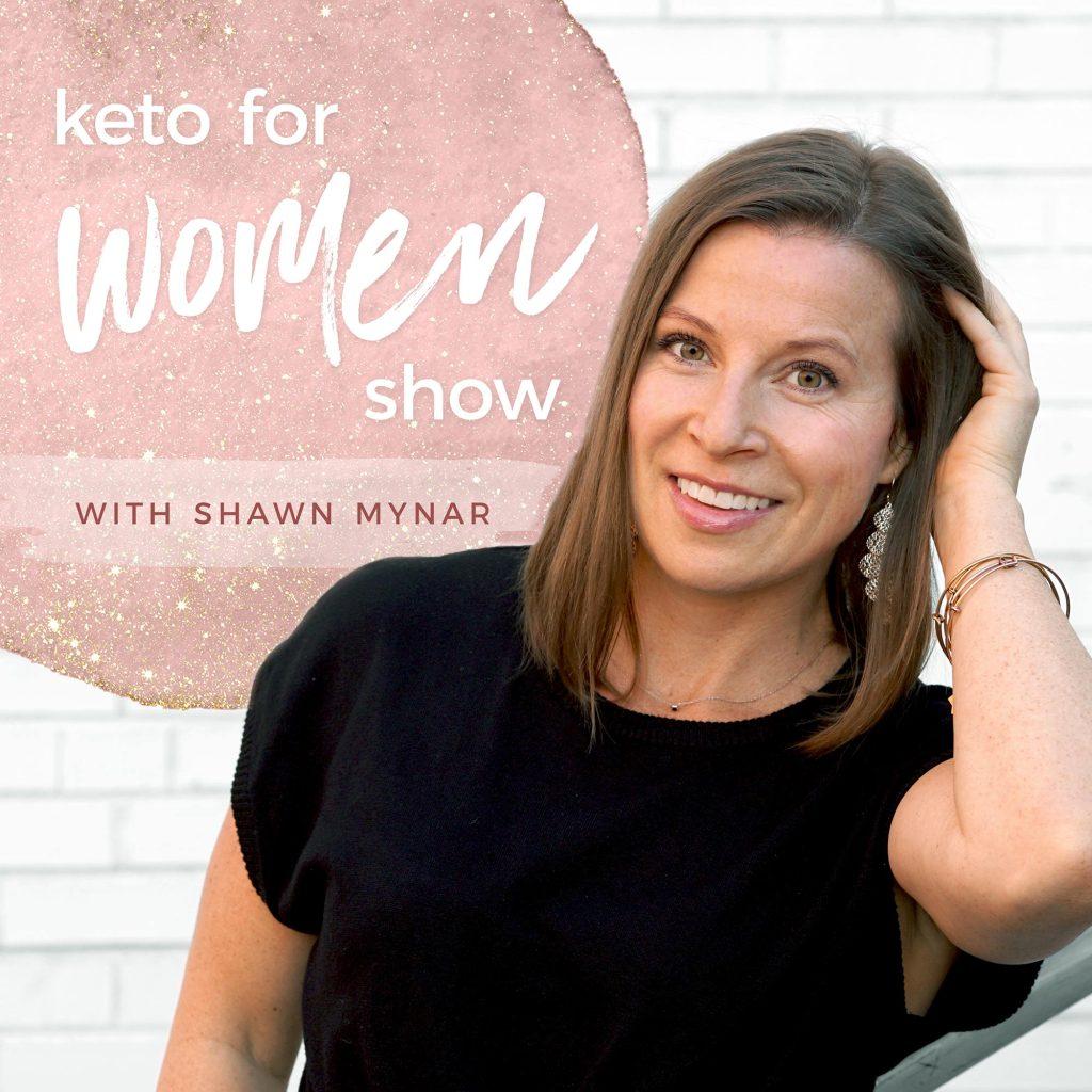 Keto For Women Podcast