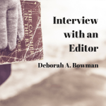 Interview with an Editor Part II