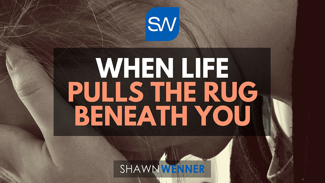 When Life Pulls The Rug Beneath You