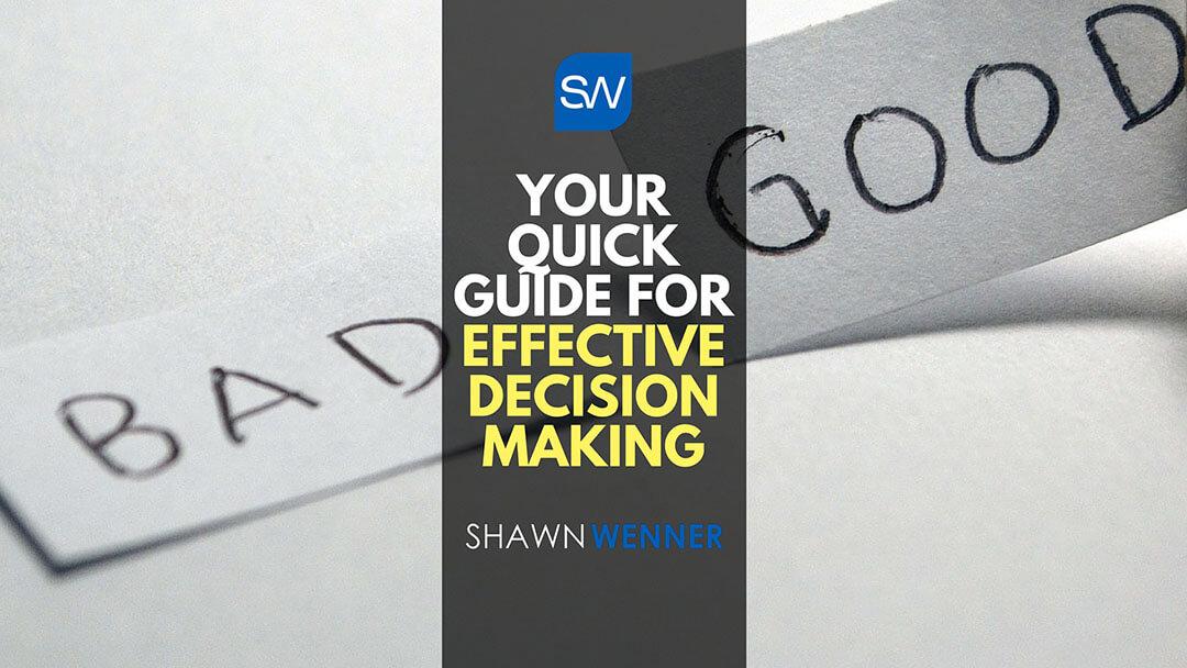 4 Effective Decision Making Techniques