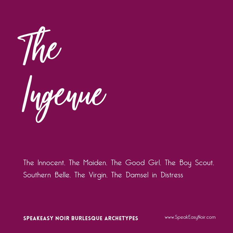 """""""The Ingenue Burlesque Archetype"""" – www.shayaulait.com"""