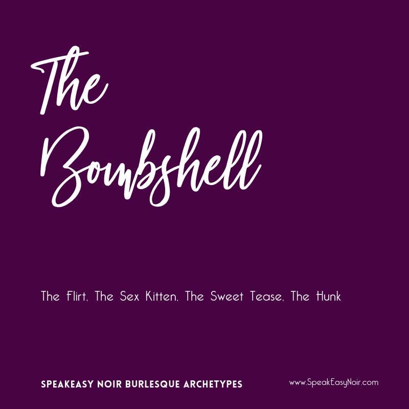 """""""The Bombshell Burlesque Archetype"""" - www.shayaulait.com"""