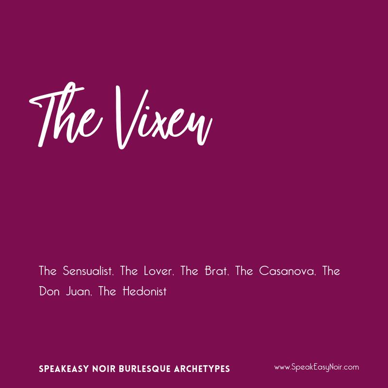 """The Vixen Burlesque Archetype"" - www.shayaulait.com"