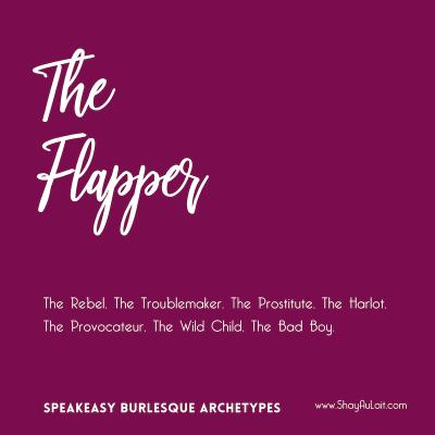 the flapper burlesque archetype - shayaulait.com