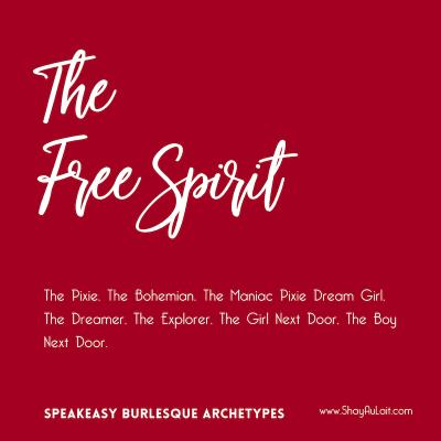 the free spirit burlesque archetype - shayaulait.com