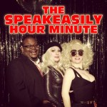 The Speakeasily Hour Minute