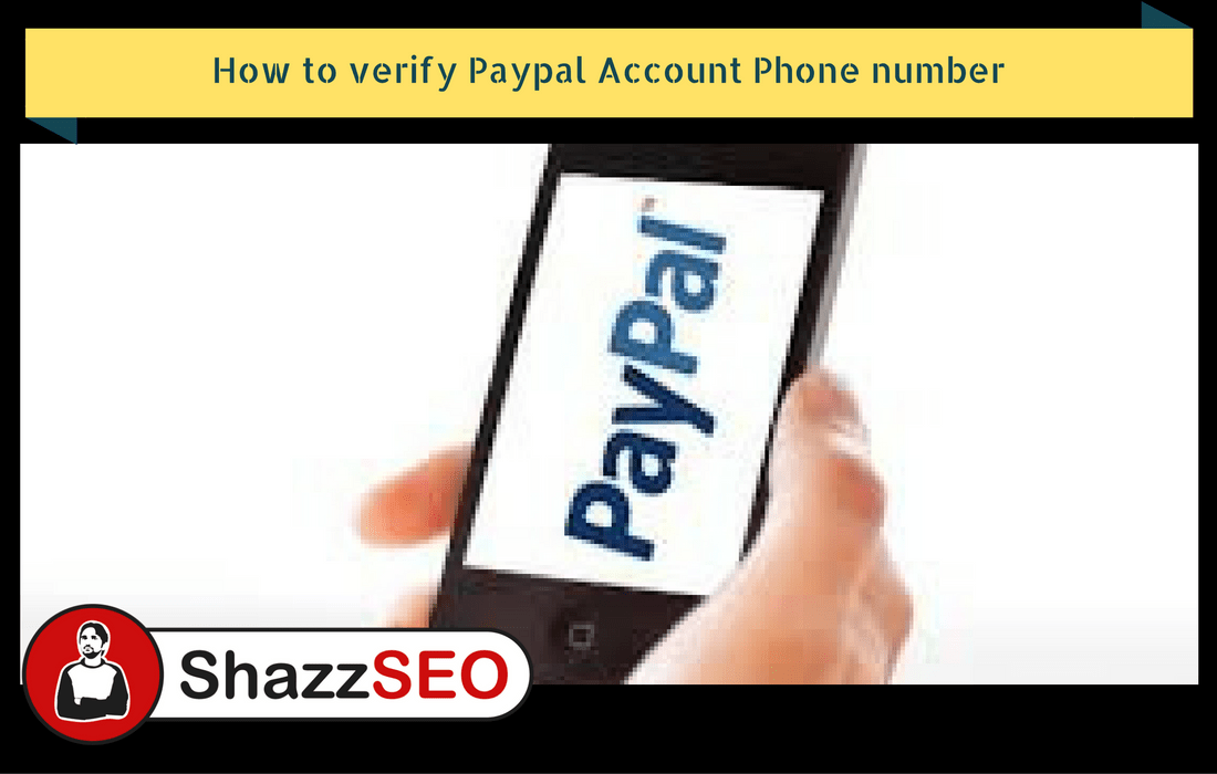 How to verify Paypal Account Phone number