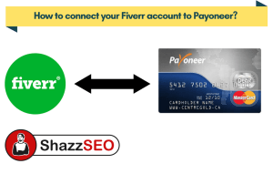 How to connect your Fiverr account to Payoneer 10 easiest steps