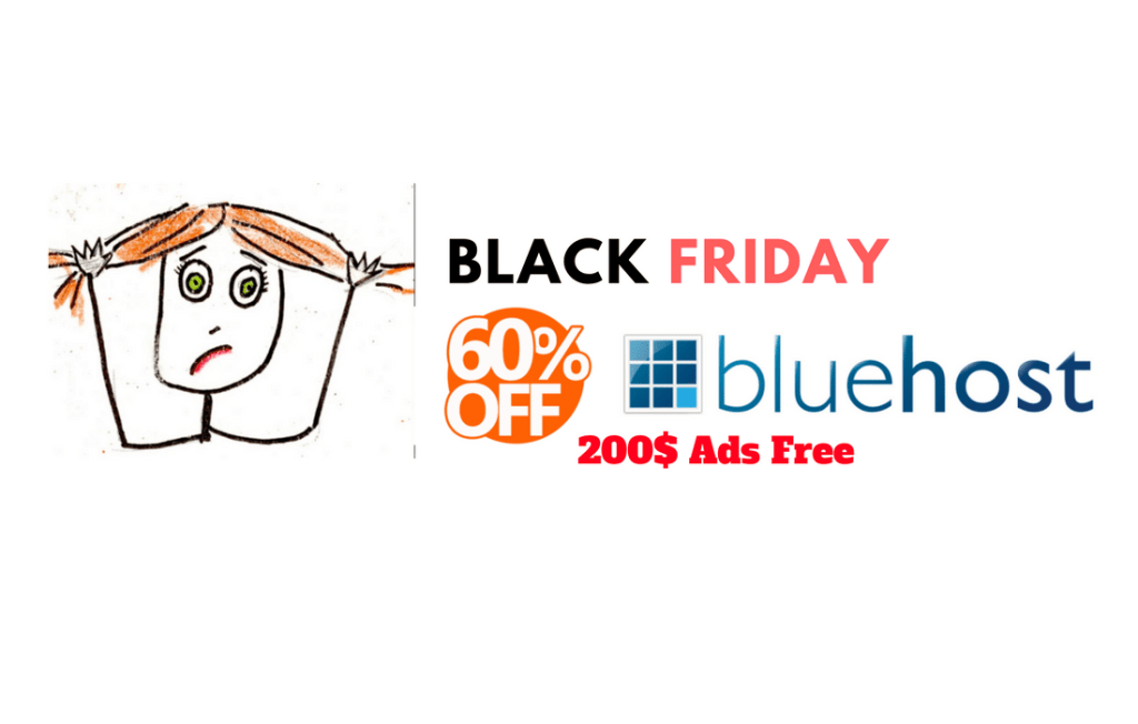 BlueHost BlackFriday 2018 Hosting Cheapest Deal- Get 200$ Bonus