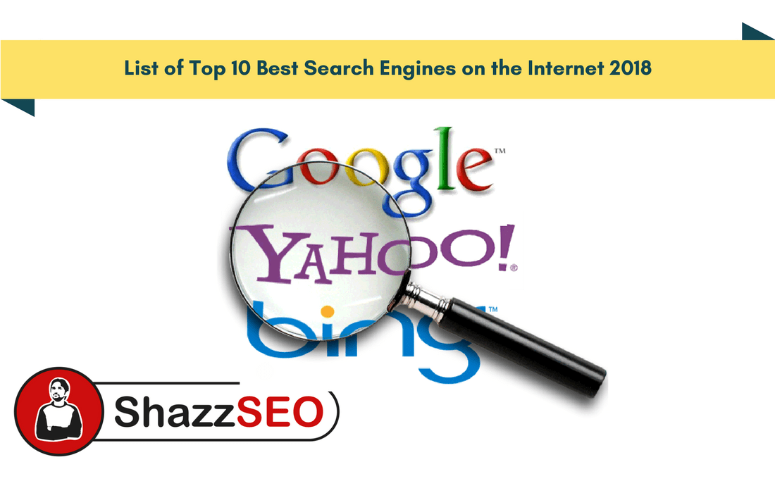 List of Top 10 Best Search Engines on the Internet 2018