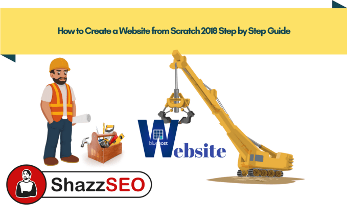 How to Create a Website from Scratch 2018 Step by Step Guide