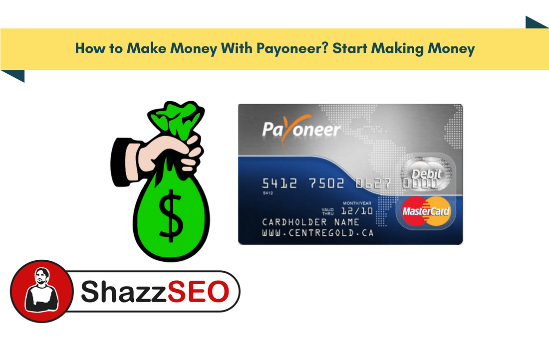 How to Make Money With Payoneer