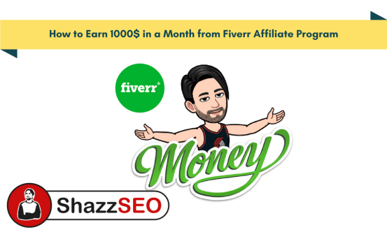 How to Earn 1000$ in a Month from Fiverr Affiliate Program