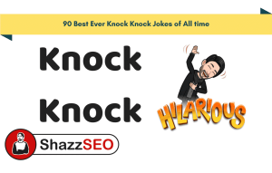 90 Best Ever Knock Knock Jokes of All time - I cant Stop Laughing
